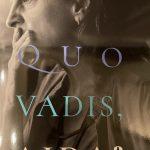 <p>ボスニア映画「アイダよ何処へ(QUO VADIS AIDA?)」<p/>